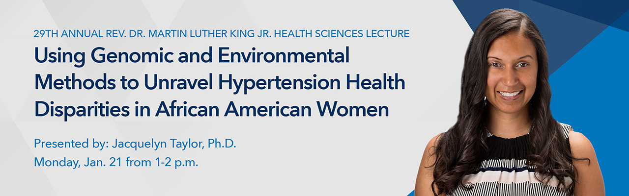 29th annual Dr. Martin Luther King Jr. Health Sciences Lecture