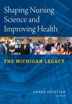 Shaping Nursing Science and Improving Health book