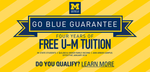 University of Michigan Go Blue Guarantee