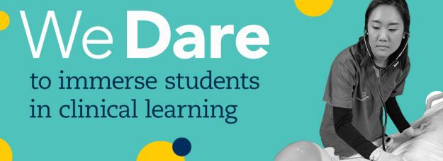We dare to immerse students in clinical learning